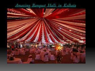 Amazing Banquet Halls in Kolkata