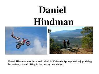 Daniel Hindman -Enjoys the Outdoors