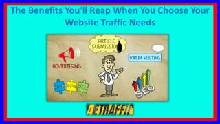 The Benefits You'll Reap When You Choose Your Website Traffic Needs