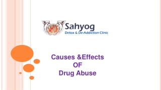 Causes and Effects of Drug Abuse By Sahyog Clinic