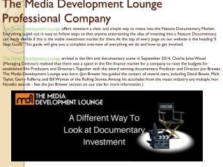 The Media Development Lounge Professional Company