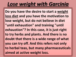 Weight Loss Diets - Property of Garcinia