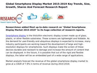 Global Smartphone Display Market 2015-2019