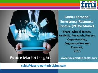 Recent trends in Personal Emergency Response System Market, 2015 – 2025