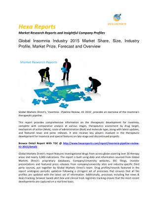 Insomnia Market Size, Share, Regional Outlook, Competitive Strategies And Forecasts,Pipeline 2015