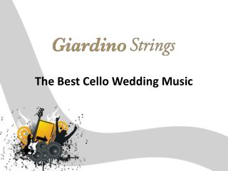 The Best Cello Wedding Music