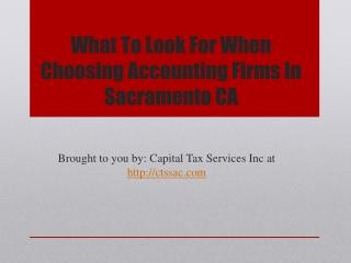 What To Look For When Choosing Accounting Firms In Sacramento CA