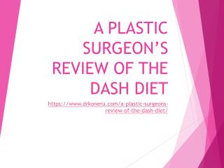 A Plastic Surgeon's Review of the DASH Diet