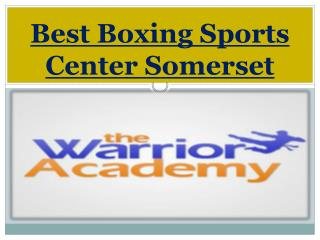 Best Boxing Sports Center Somerset