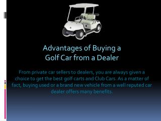 Advantages of Buying a Golf Car From a Dealer