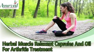 Herbal Muscle Relaxant Capsules And Oil For Arthritis Treatment