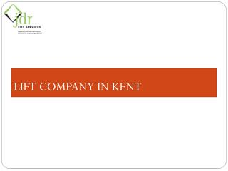 Lift company in Kent