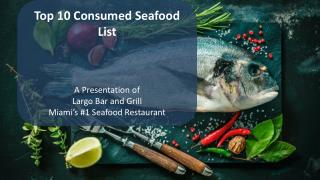Top 10 Consumed Seafood List