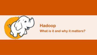 Hadoop What is it why it Matters? | Hadoop Online Training