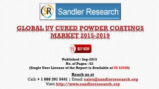 World UV Cured Powder Coatings Market to Grow at 6.91% CAGR to 2019 Says a New Research Report