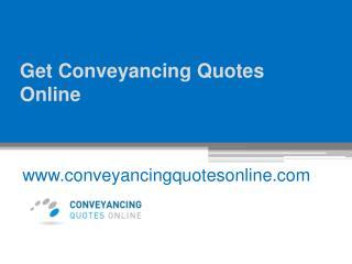 Get Conveyancing Quotes Online - www.conveyancingquotesonline.com
