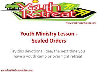 Youth Ministry Lesson - Sealed Orders