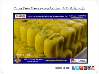 Order Pure Mawa Sweets Online- MM Mithaiwala