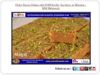 Order Sweets Online with COD Facility Anywhere in Mumbai- MM Mithaiwala