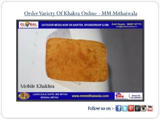 Order Variety Of Khakra Online- MM Mithaiwala