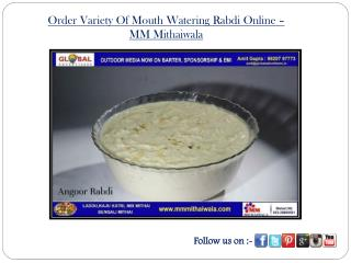 Order Variety Of Mouth Watering Rabdi Online- MM Mithaiwala
