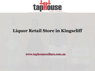 Liquor Tetail Store in kingscliff
