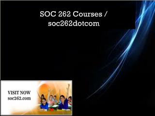 SOC 262 Courses / soc262dotcom