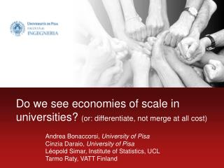 Do we see economies of scale in universities or: differentiate, not merge at all cost