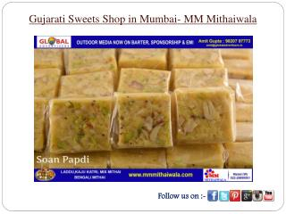 Gujarati Sweets Shop in Mumbai- MM Mithaiwala