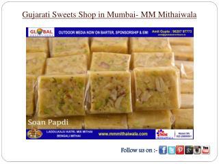 Gujarati Sweets Shop in Mumbai- MM Mithaiwala