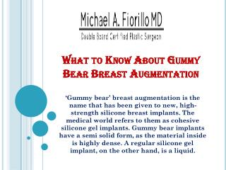 What to Know About Gummy Bear Breast Augmentation
