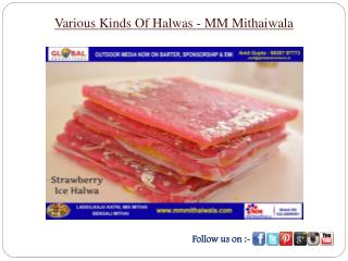 Various Kinds Of Halwas - MM Mithaiwala