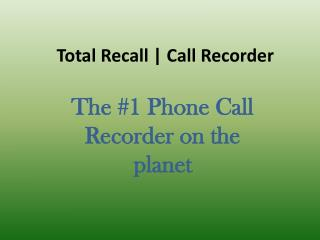 android call recorder, call recorder, record a phone call, mobile call recorder