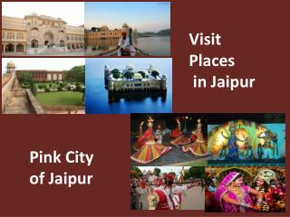 Visit Places in Jaipur