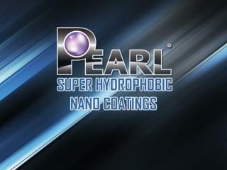 Pearl USA - Super Hydrophobic Nano Coatings