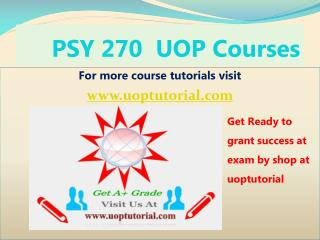 PSY 270 Uop Tutorial Course - Uoptutorial