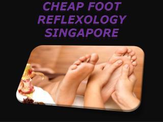 cheap foot reflexology Singapore