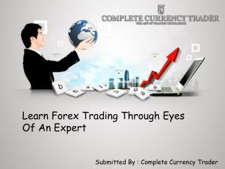 Learn Forex Trading Through Eyes Of An Expert