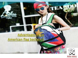 Advantages of an American flag backpack