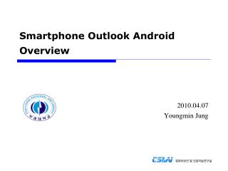Smartphone Outlook Android Overview