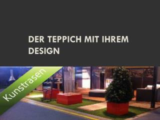 Der Teppich mit Ihrem Design