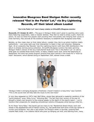 Innovative Bluegrass Band Shotgun Holler recently released