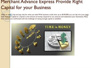 Merchant Advance Express Provide Right Capital for your Business