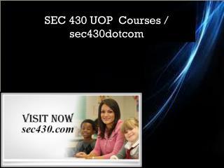 SEC 430 UOP  Courses / sec430dotcom