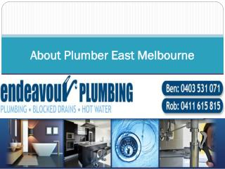 About Plumber East Melbourne