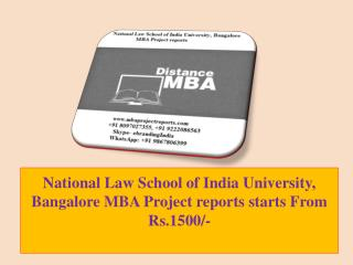 National Law School of India University, Bangalore MBA Project reports starts From Rs.1500/-