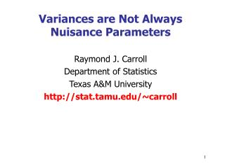 Variances are Not Always Nuisance Parameters