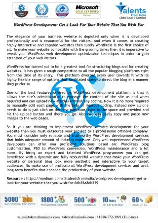 WordPress Development: Get A Look For Your Website That You Wish For