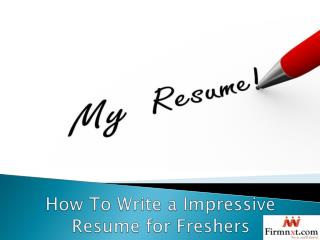 How To Write a Impressive Resume for Freshers