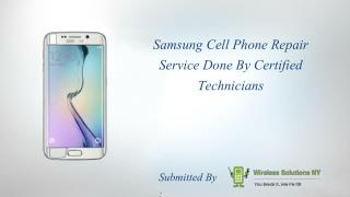 Samsung Cell Phone Repair Service Done By Certified Technicians